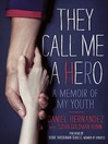 They Call Me a Hero (eBook): A Memoir of My Youth